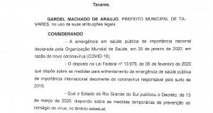 Decreto nº 5.698, de 19/03/2020 Dispõe sobre medidas para o enfrentamento da emergência de Saúde Pública de importância internacional decorrente de surto epidêmico de Coronavírus (COVID-19), no Município de Tavares