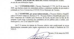 Prefeitura de Tavares informa: Fica suspenso o Processo Seletivo Simplificado nº 07/2020 para contratação temporária de Monitores da Escola.