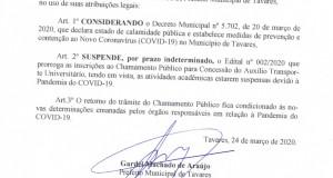 Prefeitura de Tavares informa: Fica suspenso o Edital 002/2020 em relação ao Chamamento Público para concessão do auxílio transporte universitário.