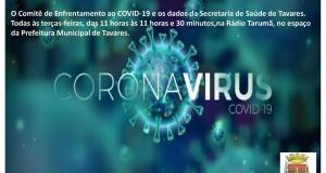 INFORMATIVO: Acompanhe o Comitê de Enfrentamento ao COVID-19 no espaço que a Prefeitura de Tavares tem reservado para informação à Comunidade.