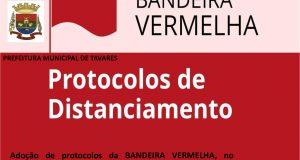 Decreto Municipal 5.805, de 07 de julho de 2020, recepciona Decreto Estadual 55.347 e determina o cumprimento dos protocolos da Bandeira Vermelha para o Município de Tavares.